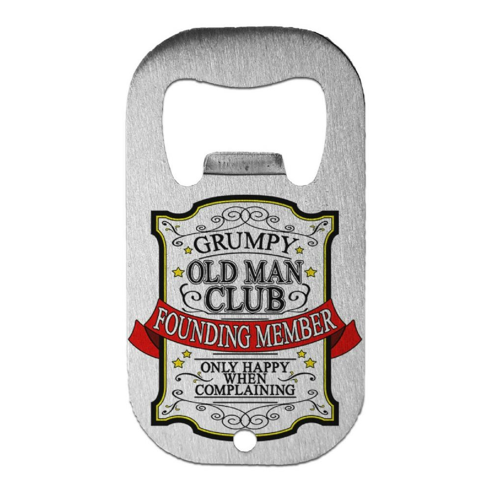 Grumpy Old Man Club Funny Stainless Steel Beer Bottle Opener - Small
